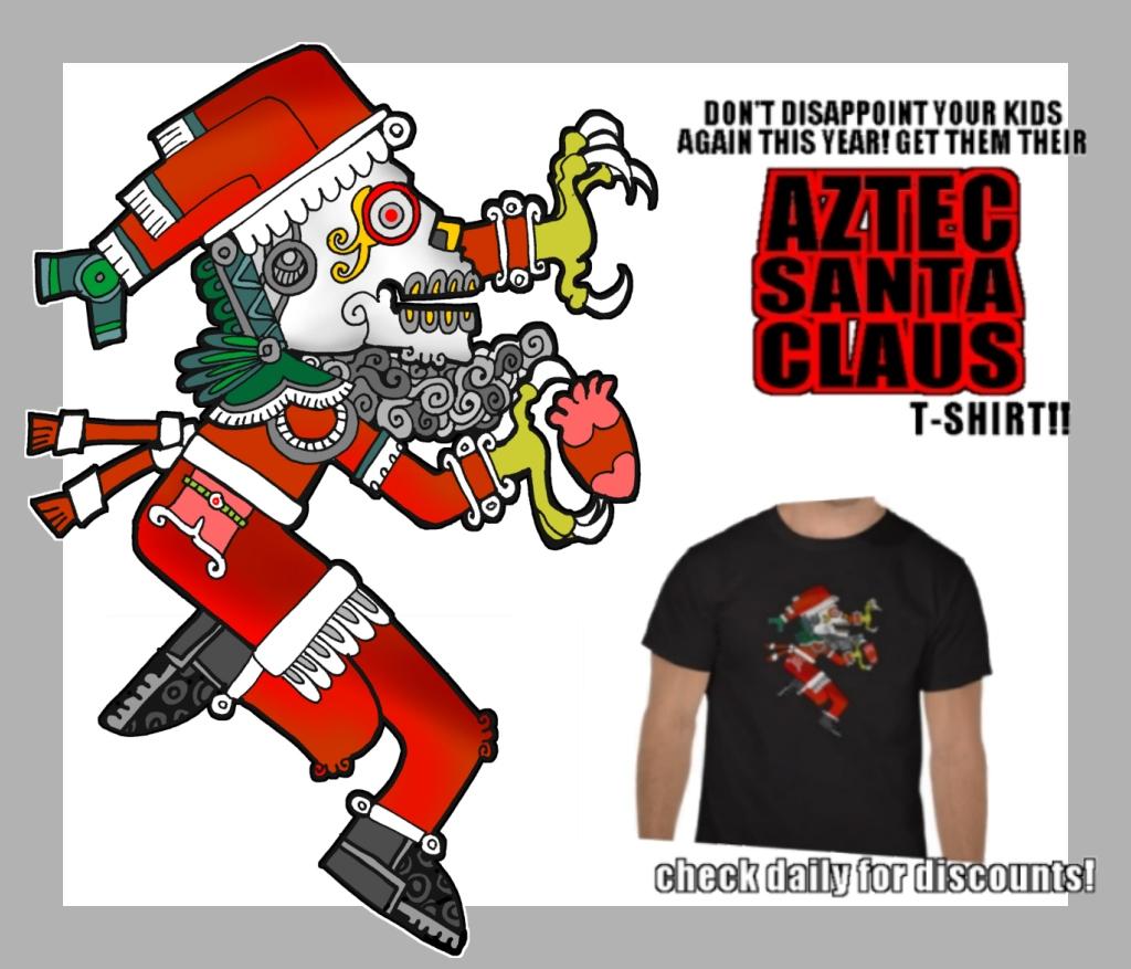 Zazzle-ad-AZTEC-SANTA-shirt