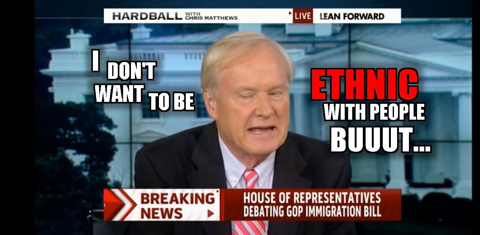 CHRIS MATTHEWS-ETHNIC