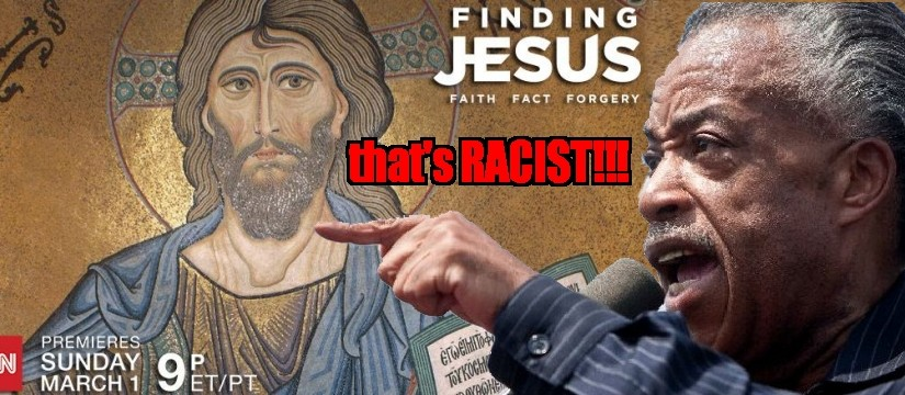 SHARPTON JESUS RACIST